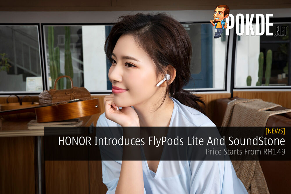HONOR Introduces FlyPods Lite And SoundStone — Price Starts From RM149 17