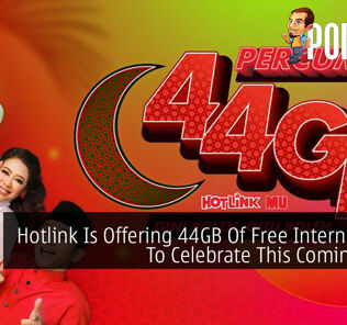 Hotlink Is Offering 44GB Of Free Internet Data To Celebrate This Coming Raya 22