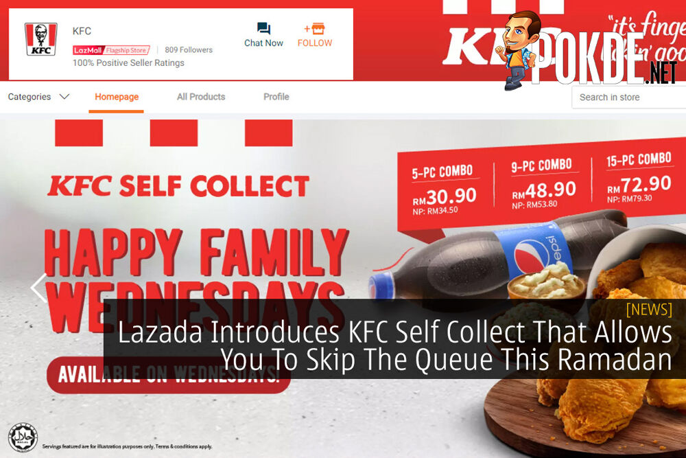 Lazada Introduces KFC Self Collect That Allows You To Skip The Queue This Ramadan 19