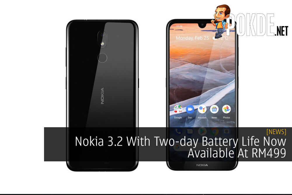 Nokia 3.2 With Two-day Battery Life Now Available At RM499 23
