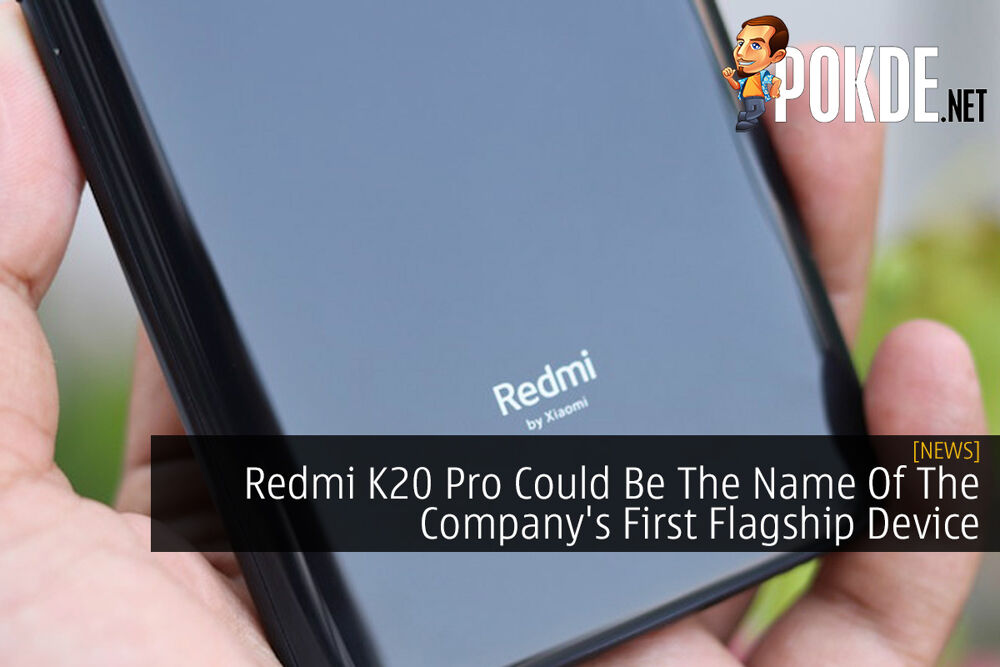 Redmi K20 Pro Could Be The Name Of The Company's First Flagship Device 19