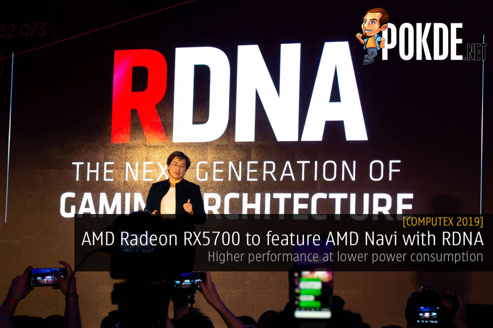 [Computex 2019] AMD Radeon RX 5700 to feature AMD Navi with RDNA 25