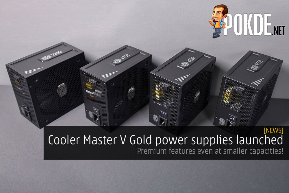Cooler Master V Gold power supplies launched — premium features even at smaller capacities! 19