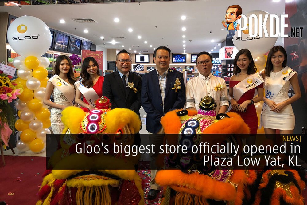Gloo's biggest store officially opened in Plaza Low Yat, KL 22