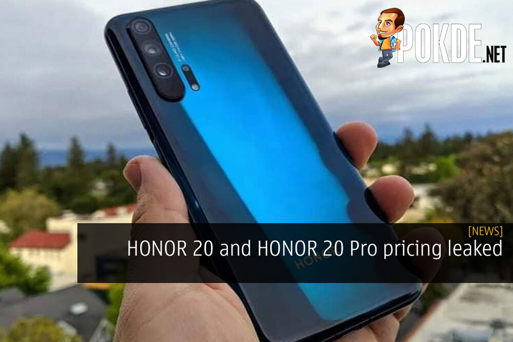 HONOR 20 and HONOR 20 Pro pricing leaked 23