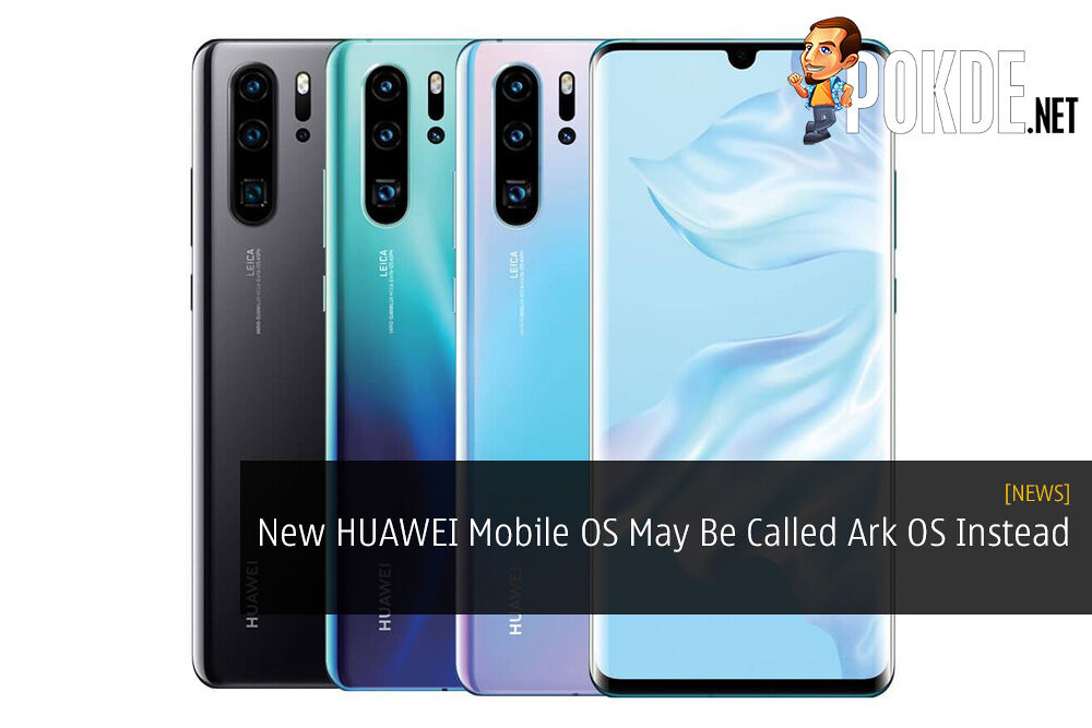 New HUAWEI Mobile OS May Be Called Ark OS Instead 25