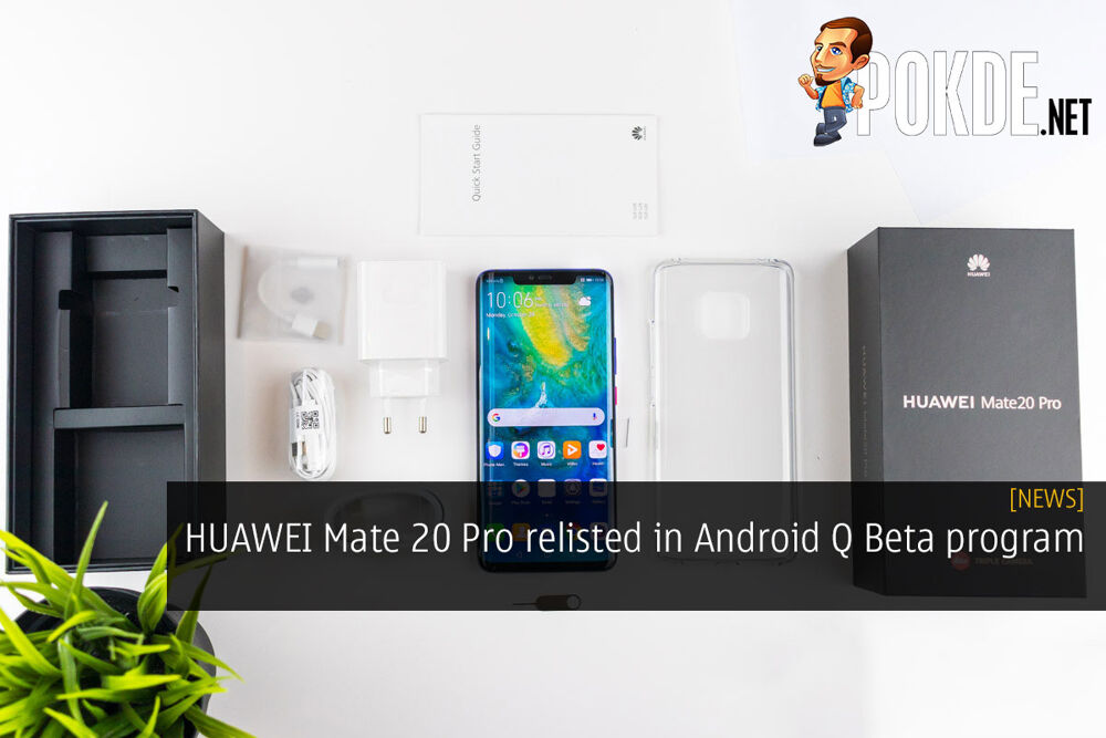 HUAWEI Mate 20 Pro relisted in Android Q Beta program 23