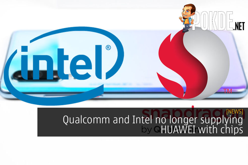 Qualcomm and Intel no longer supplying HUAWEI with chips 23