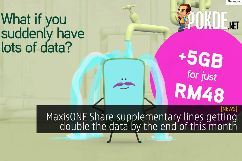 MaxisONE Share supplementary lines getting double the data by the end of this month 18