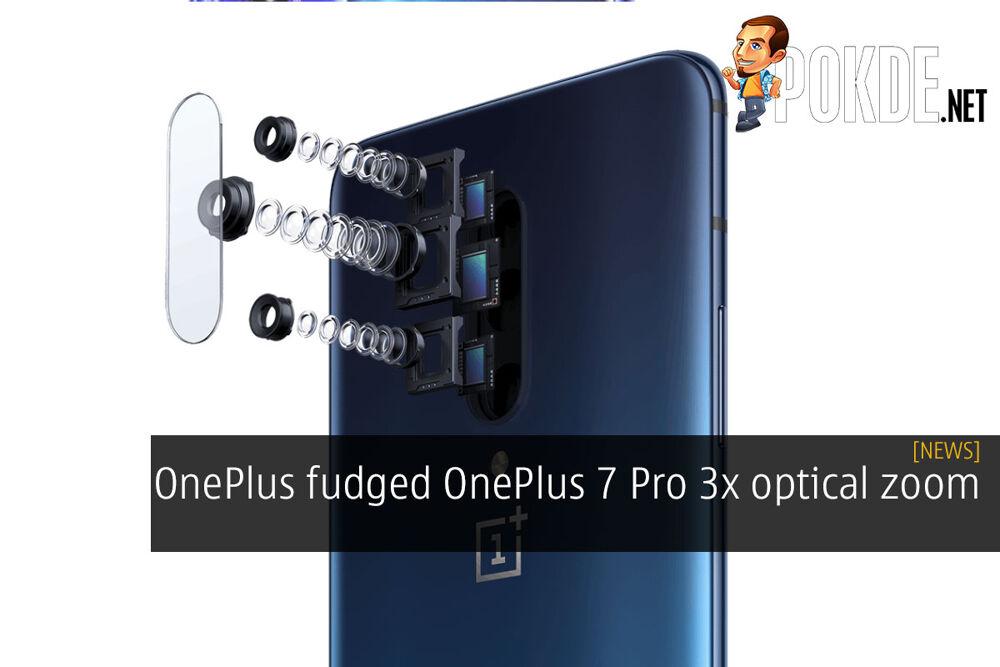 OnePlus fudged OnePlus 7 Pro 3x optical zoom 21