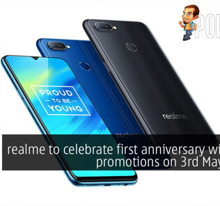 realme to celebrate first anniversary with cool promotions on 3rd May 2019! 30