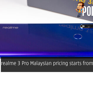 realme 3 Pro Malaysian pricing starts from RM899 24