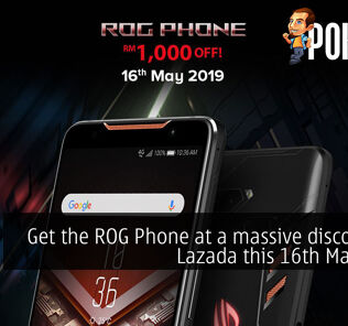 Get the ROG Phone at a massive discount on Lazada this 16th May 2019 26