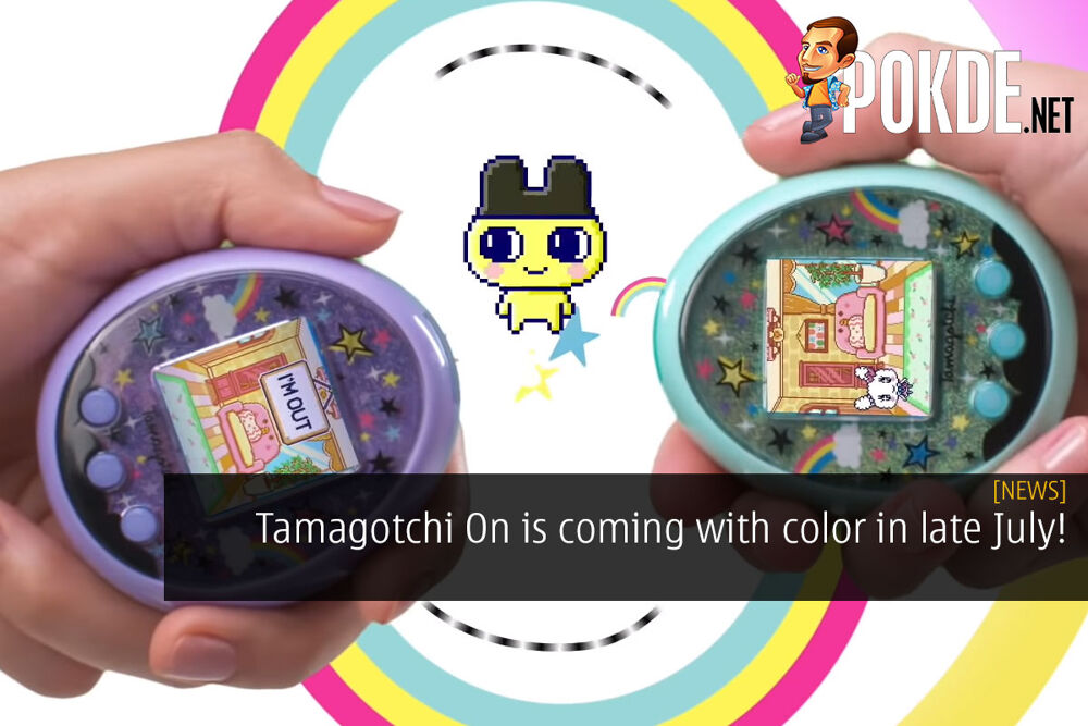 Tamagotchi On is coming with color in late July! 23