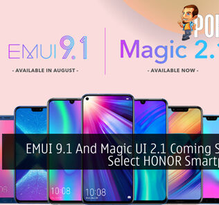 EMUI 9.1 And Magic UI 2.1 Coming Soon To Select HONOR Smartphones 25