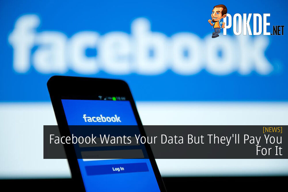 Facebook Wants Your Data But They'll Pay You For It 26