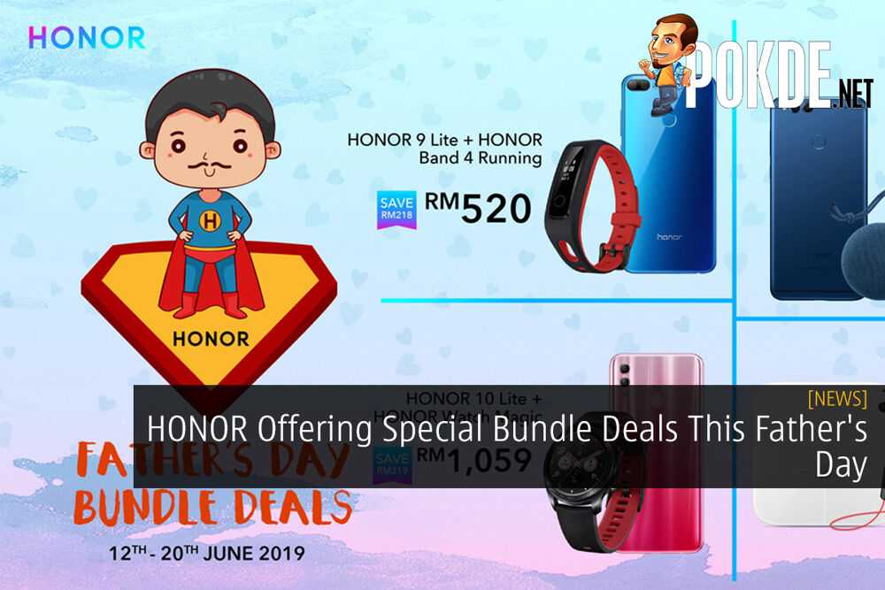 HONOR Offering Special Bundle Deals This Father's Day 24