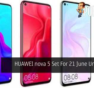 HUAWEI nova 5 Set For 21 June Unveiling 30