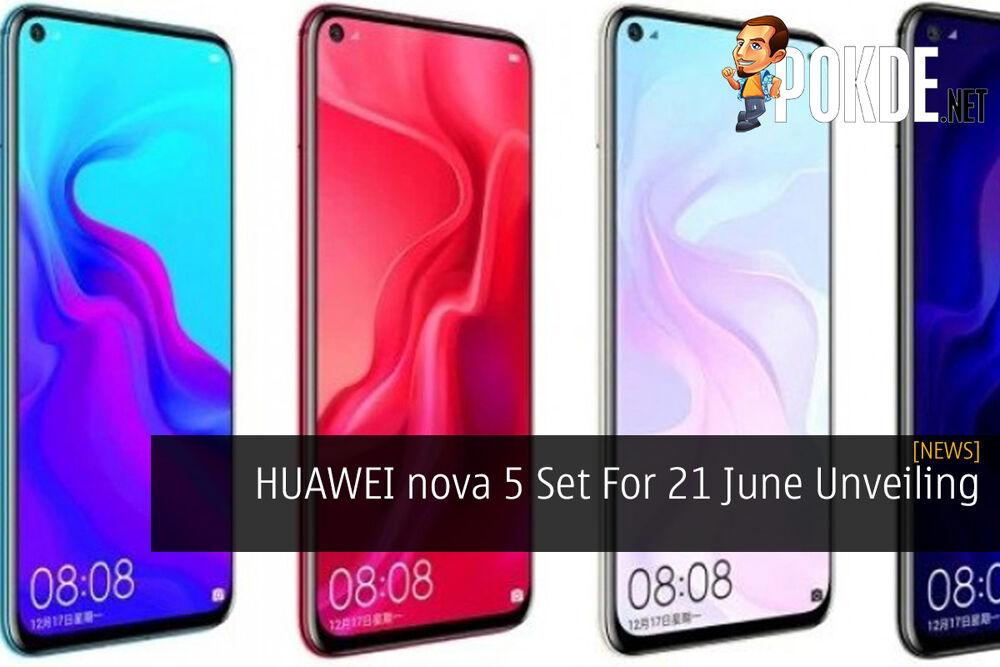 HUAWEI nova 5 Set For 21 June Unveiling 24
