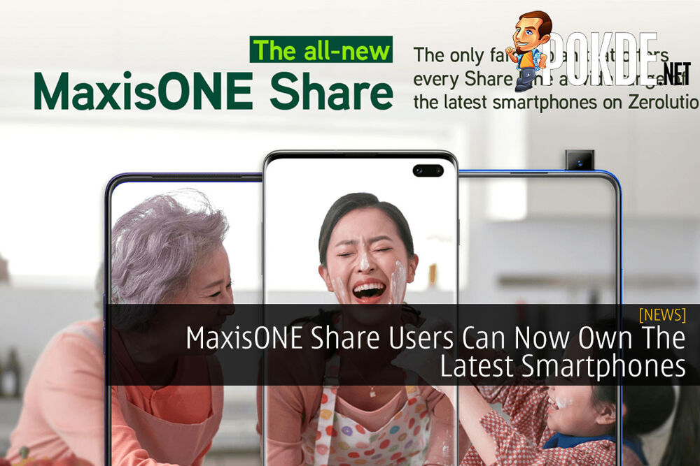 MaxisONE Share Users Can Now Own The Latest Smartphones 22