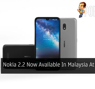 Nokia 2.2 Now Available In Malaysia At RM399 25