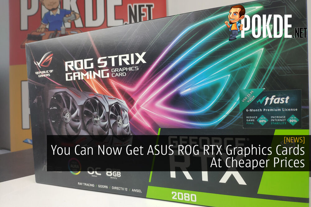 You Can Now Get ASUS ROG RTX Graphics Cards At Cheaper Prices 24
