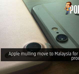 Apple mulling move to Malaysia for iPhone production 29
