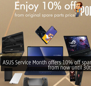 ASUS Service Month offers 10% off spare parts from now until 30th June! 23