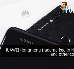 HUAWEI Hongmeng trademarked in Malaysia and other countries 20
