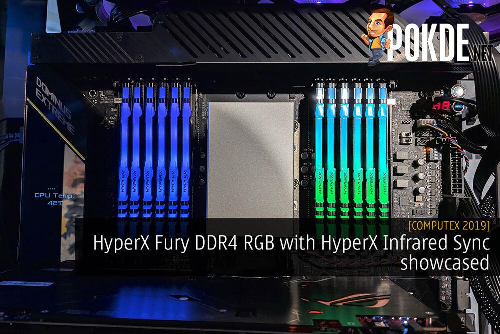 [Computex 2019] HyperX Fury DDR4 RGB with HyperX Infrared Sync showcased 20