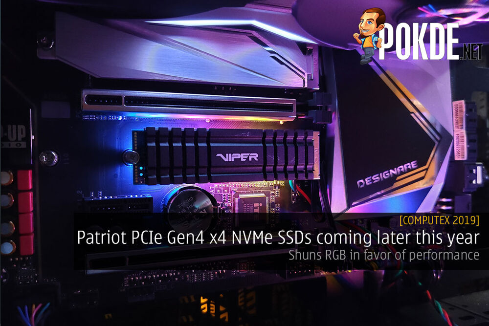 [Computex 2019] Patriot PCIe Gen4 x4 NVMe SSDs coming later this year — shuns RGB in favor of performance 27