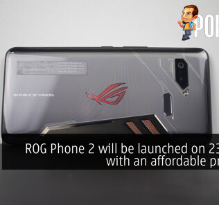 ROG Phone 2 will be launched on 23rd July with an affordable price tag 25