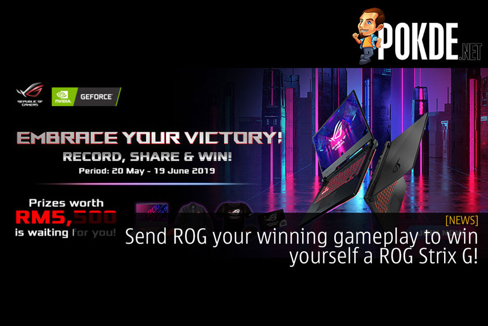 Send ROG your winning gameplay to win yourself a ROG Strix G! 25