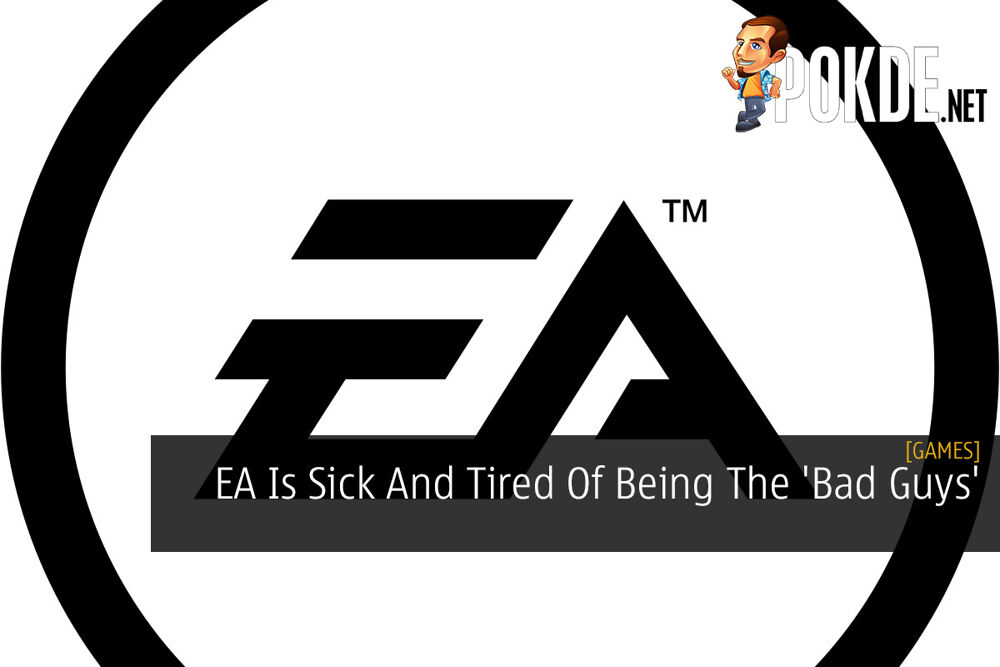EA Is Sick And Tired Of Being The 'Bad Guys' 24