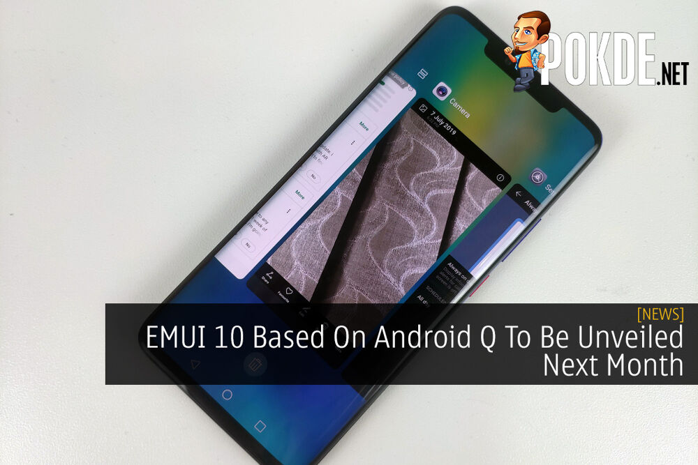 EMUI 10 Based On Android Q To Be Unveiled Next Month 22