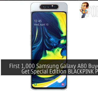 First 1,000 Samsung Galaxy A80 Buyers Will Get Special Edition BLACKPINK Package 22