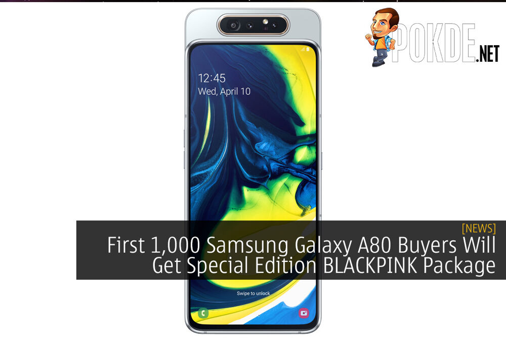 First 1,000 Samsung Galaxy A80 Buyers Will Get Special Edition BLACKPINK Package 21