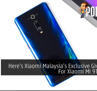 Here's Xiaomi Malaysia's Exclusive Giveaway For Xiaomi Mi 9T Users! 23