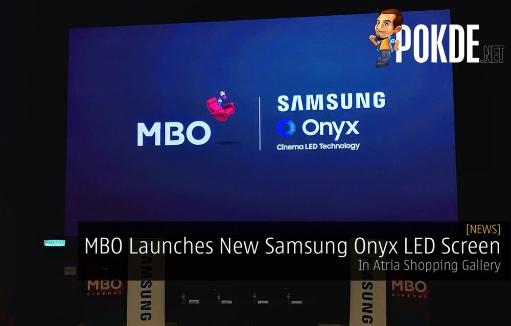 MBO Cinemas Officially Launches New Samsung Onyx LED Screen In Atria Shopping Gallery 27