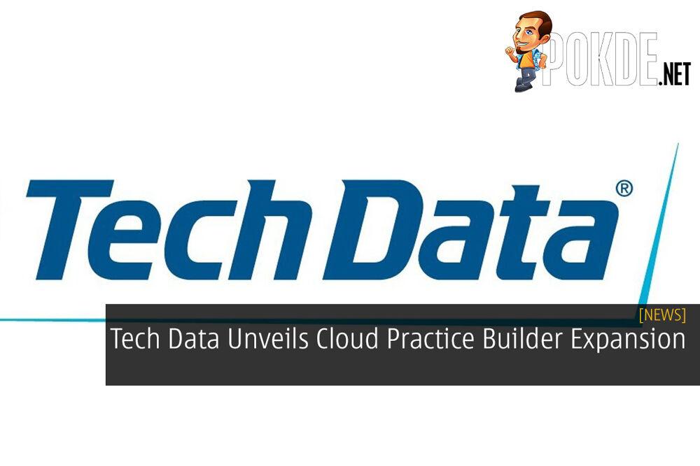 Tech Data Unveils Cloud Practice Builder Expansion 16