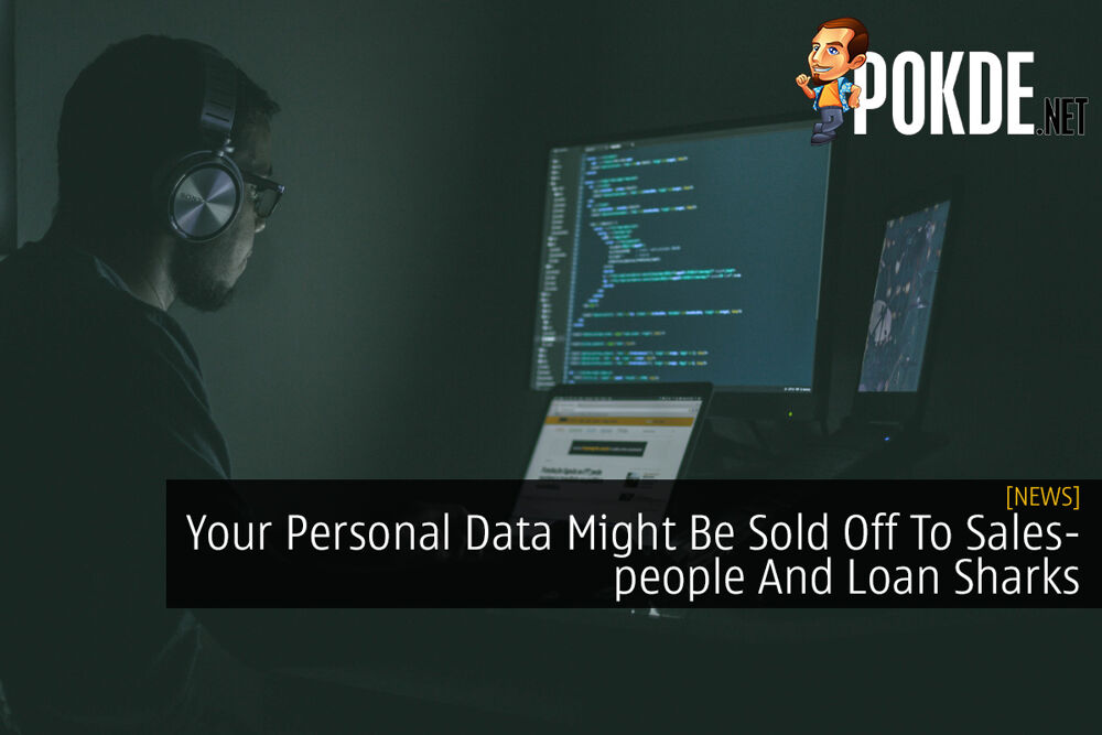 Your Personal Data Might Be Sold Off To Salespeople And Loan Sharks 19