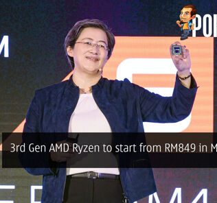 3rd Gen AMD Ryzen to start from RM849 in Malaysia? 26