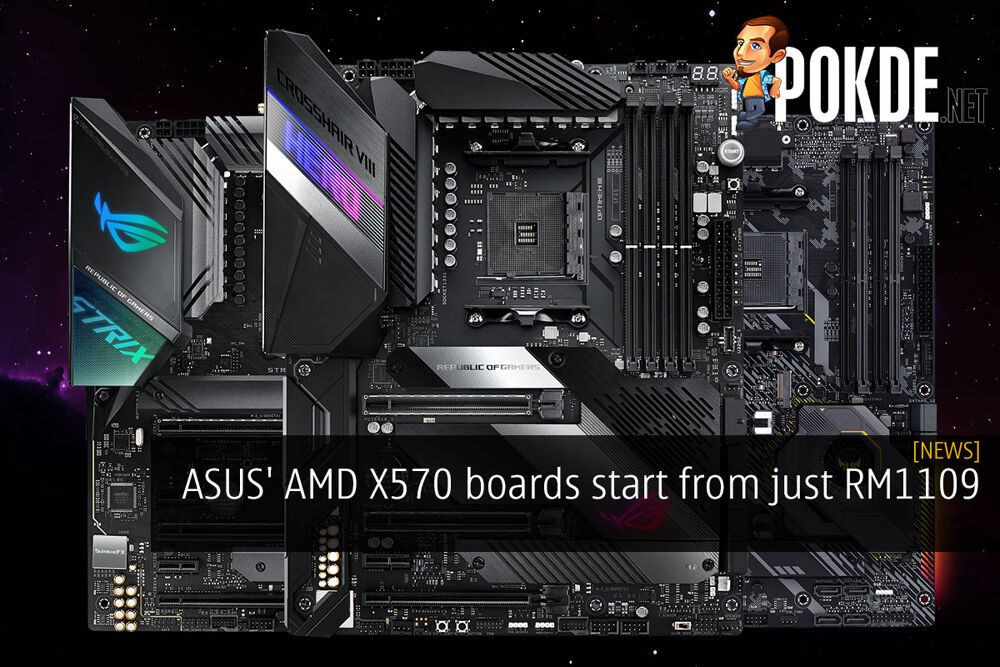 ASUS' AMD X570 boards start from just RM1109 19