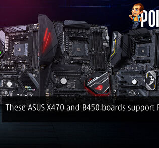 These ASUS X470 and B450 boards support PCIe 4.0! 25