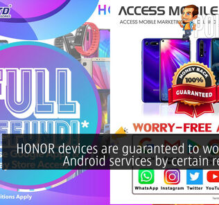 HONOR devices are guaranteed to work with Android services by certain resellers 28