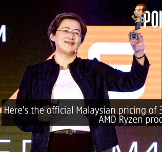 Here's the official Malaysian pricing of 3rd Gen AMD Ryzen processors! 27