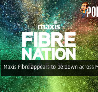 [UPDATE] Maxis Fibre appears to be down across Malaysia 27