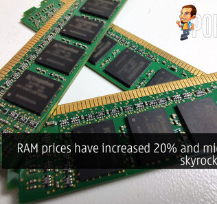 RAM prices have increased 20% and might just skyrocket soon 29