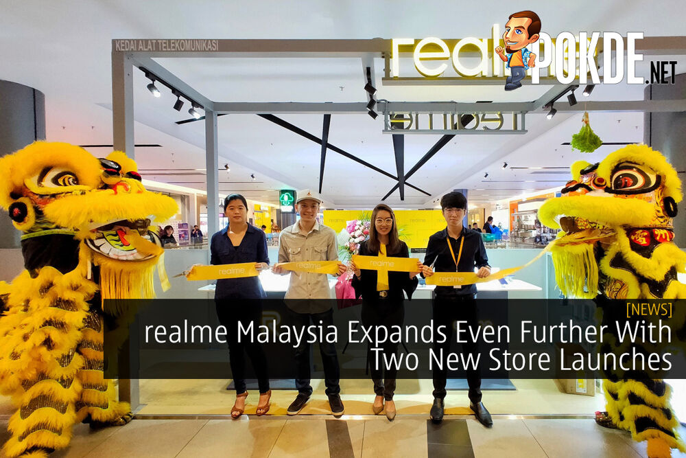 realme Malaysia Expands Even Further With Two New Store Launches 19