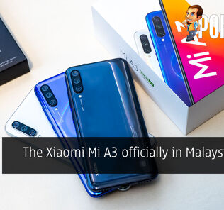 The Xiaomi Mi A3 officially in Malaysia from RM899 43
